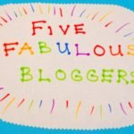 Five Fabulous Bloggers