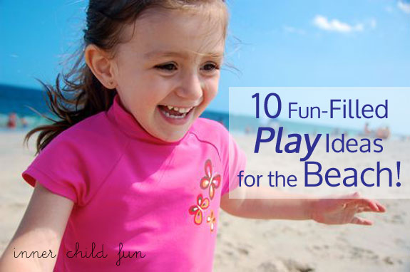 10 Fun Filled Play Ideas For The Beach
