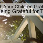 Teach your children gratitude