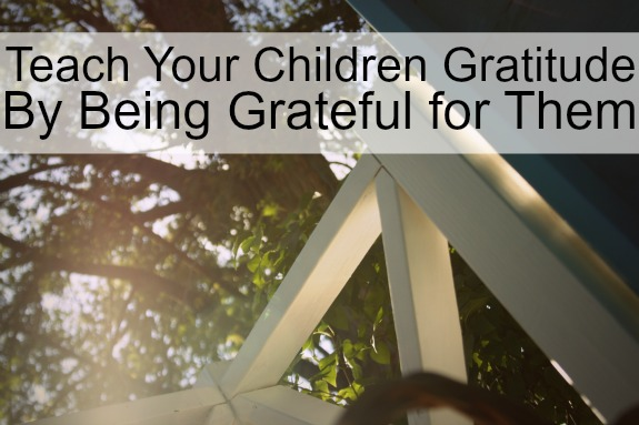 Teach your children gratitude