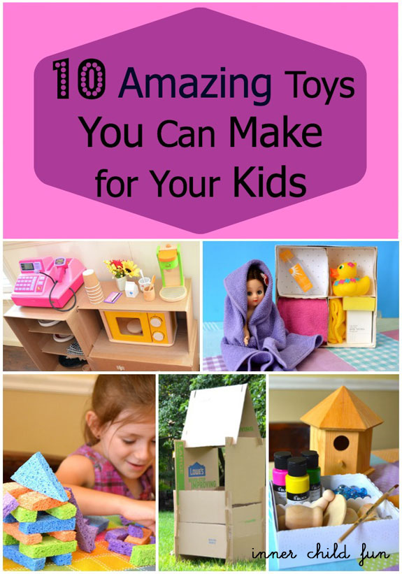 Toys For Kids 10 : Amazing toys you can make for your kids inner child fun