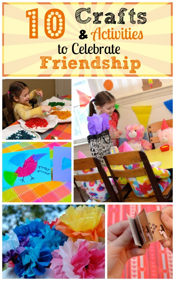 Crafts and Activities to Celebrate Friendship - Inner Child Fun