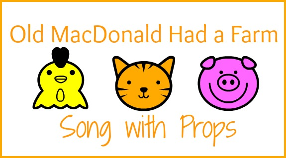 Old MacDonald Song with Props