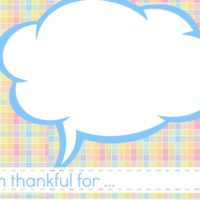 I am thankful for ….