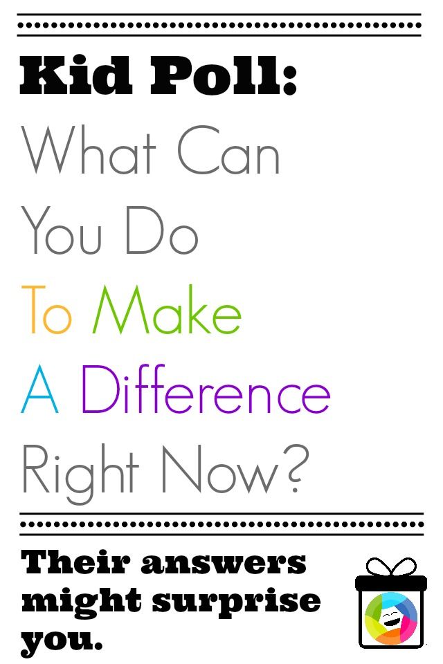 Kid Poll: Ways To Make A Difference Right Now | Inner Child Giving