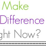 Kid Poll: Make A Difference Right Now