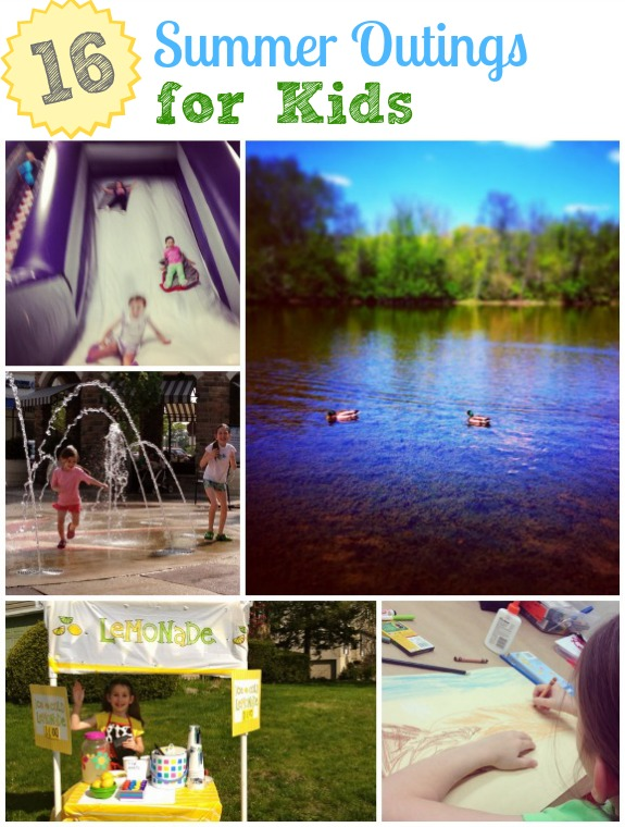 16 Summer Outings for Kids