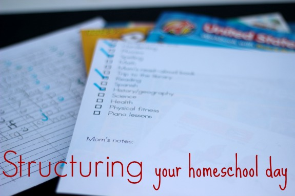 Structuring Your Homeschool Day