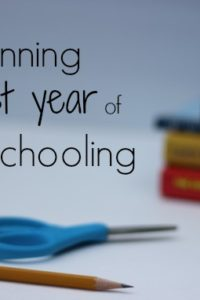 Planning Your First Year of Homeschooling