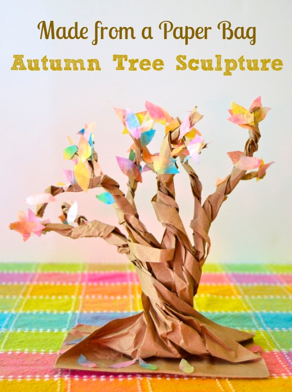 Autumn Tree Sculptures from a Paper Bag - Inner Child Fun
