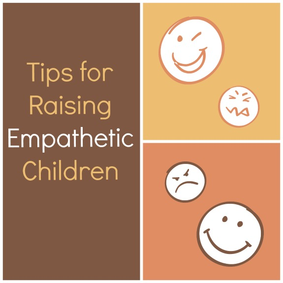Tips for Raising Empathetic Children