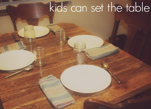 Kids can set the table
