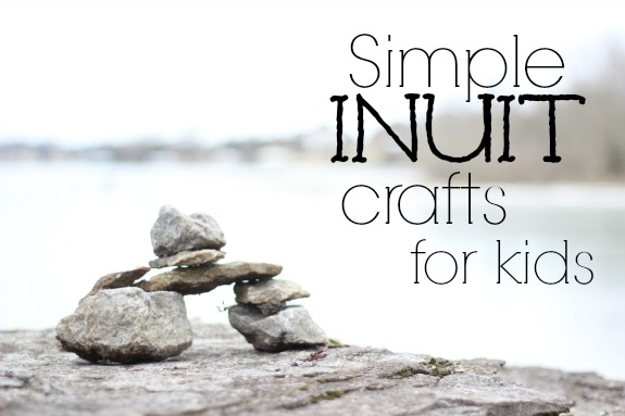 Simple Inuit Crafts for Kids