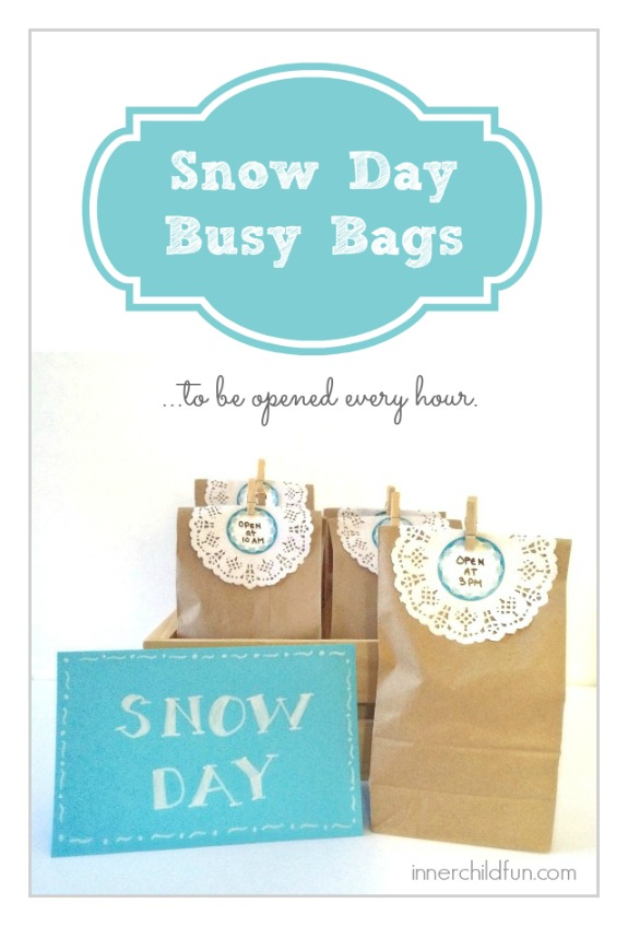 Snow Day Busy Bags - to be opened every hour on the hour!