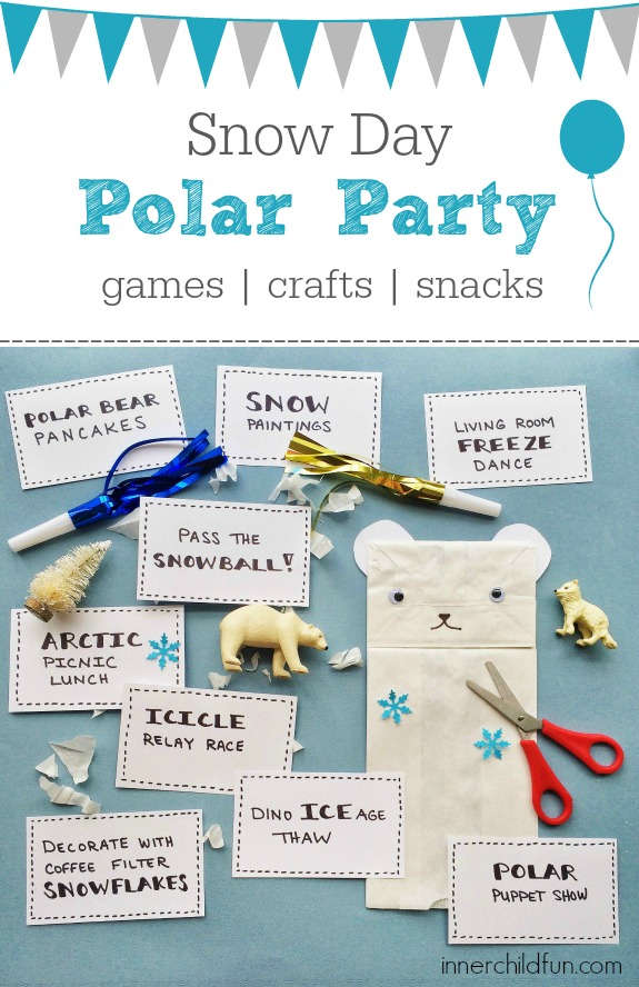 Polar Party for Snow Day Fun -- games, crafts, snacks