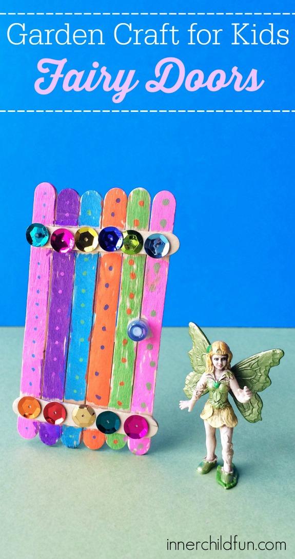 Garden Craft for Kids -- fairy doors