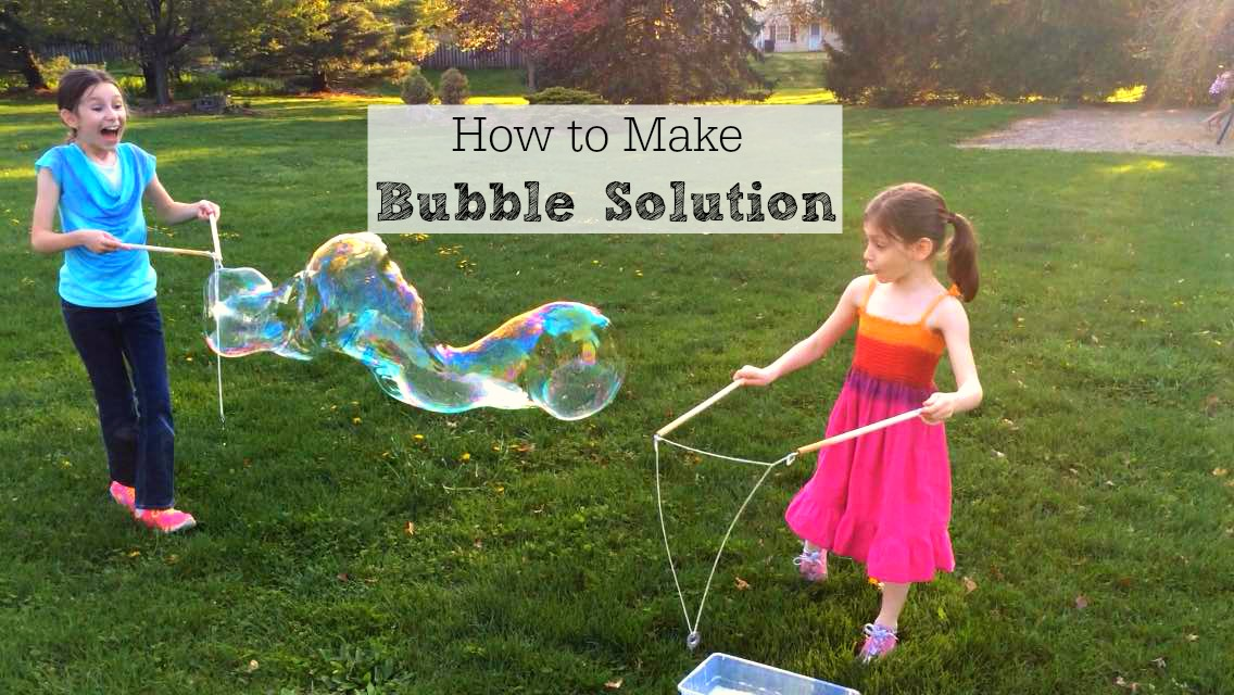 How to make bubble solution for giant bubbles inner for How to make bubbles liquid at home