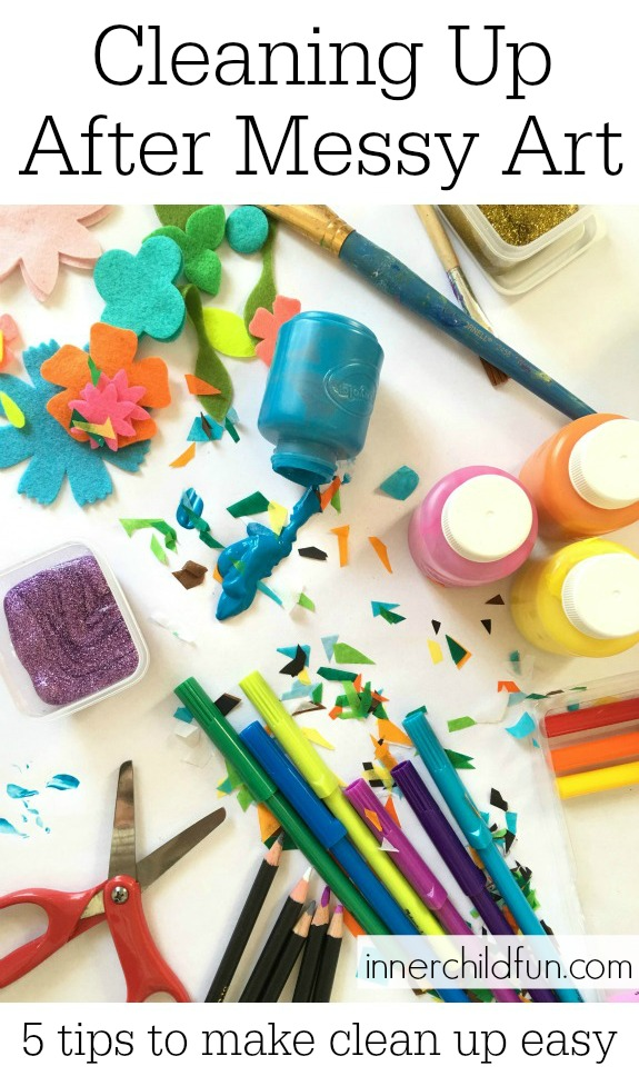 Cleaning Up After Messy Art - 5 tips to make clean up easy