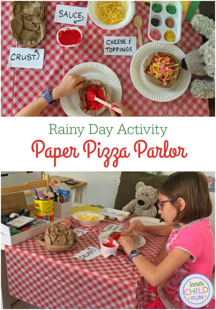 Rainy Day Activity - Paper Pizza Parlor - Inner Child Fun