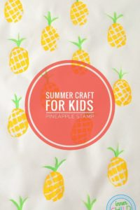 Summer Craft for Kids – Pineapple Stamp