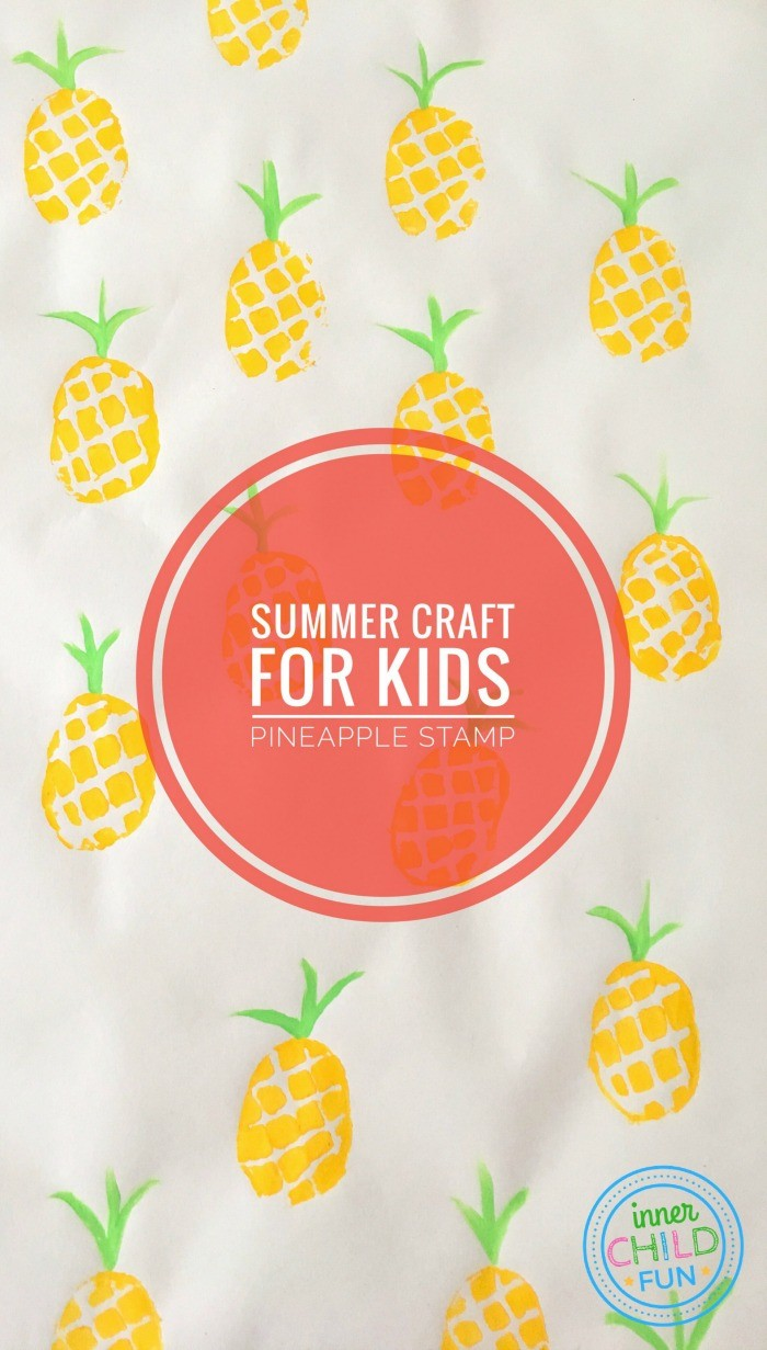 Summer Craft for Kids - Pineapple Stamp