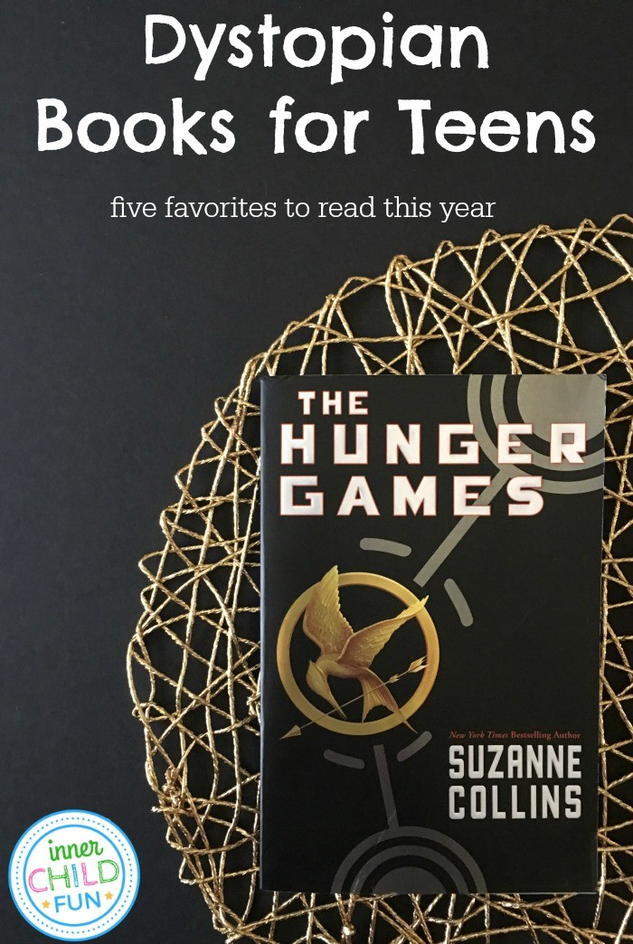 Dystopian Books for Teens - 5 Favorites