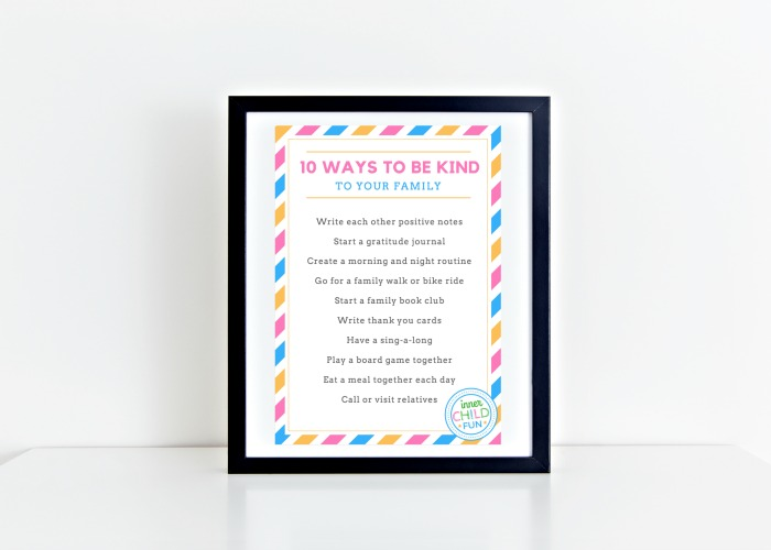 10 Ways to Be Kind To Your Family - free printable