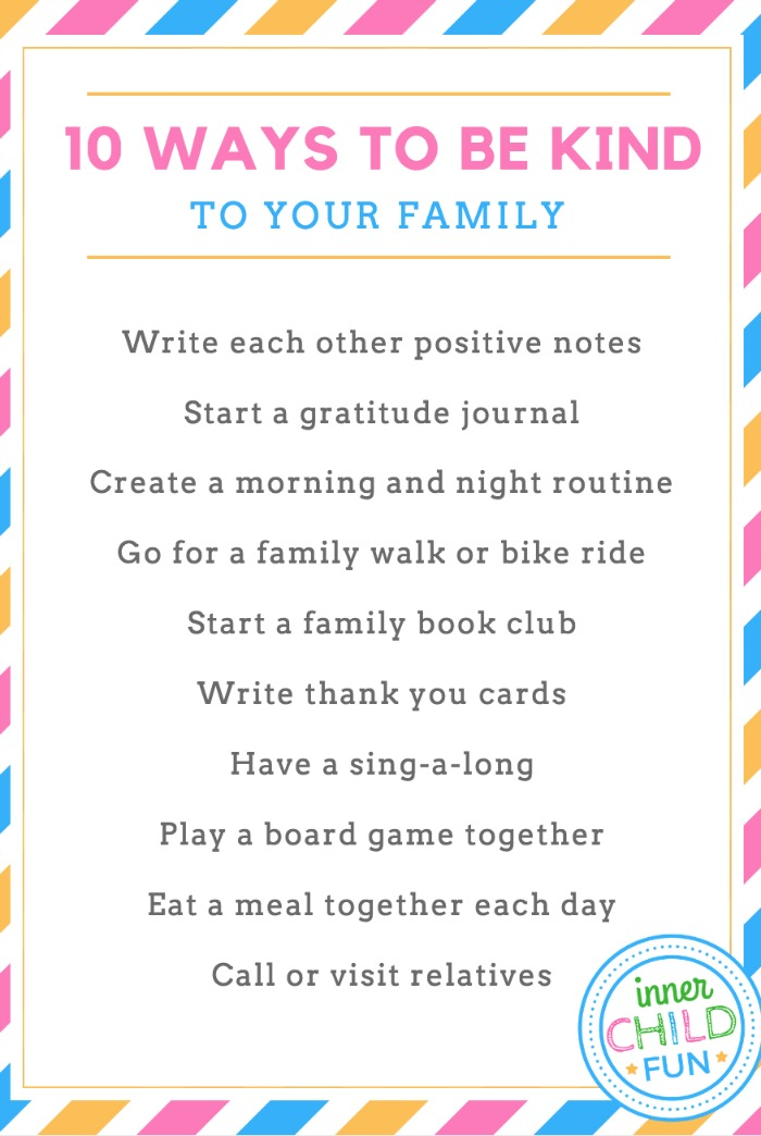 10 Ways to Be Kind To Your Family