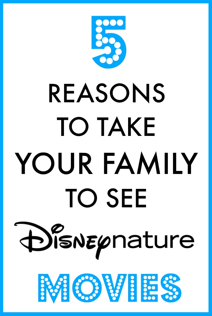 5 Reasons to Take Your Family to Disneynature Movies