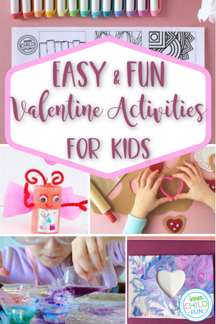 Easy and Fun Valentine Activities for Kids