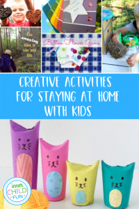 Creative Activities for Staying at Home with Kids