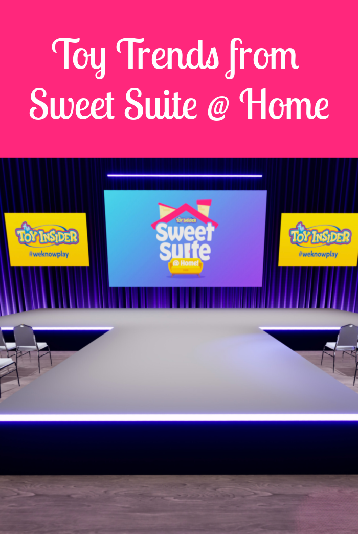 Toy Trends from Sweet Suite at Home